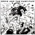 Eddie And The Subtitles image