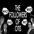 The Followers of Otis image