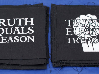 Truth Equals Treason patch package (2 x patches) main photo