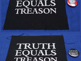 Truth Equals Treason logo patch & badge package (1 x patch & 1 x badge) photo