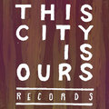 This City Is Ours Records image