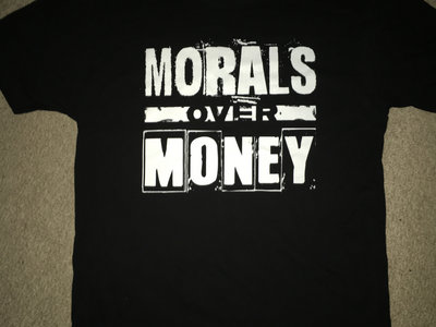 Morals Over Money T-shirt main photo