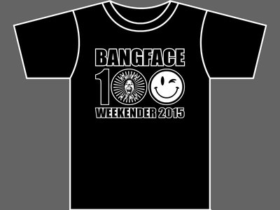 BANG FACE 100 - WEEKENDER 2015 - T-Shirt - Mens (Unisex) - Various Sizes & Colours main photo
