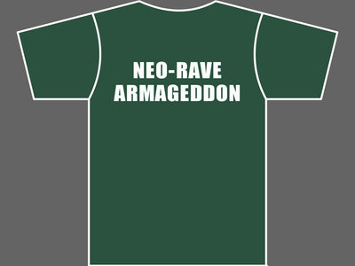 NEO-RAVE ARMAGEDDON - T-Shirt - Mens (Unisex) / Womens (Ladyfit) - Various Sizes & Colours main photo
