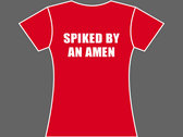 SPIKED BY AN AMEN - T-Shirt - Mens (Unisex) / Womens (Ladyfit) - Various Sizes & Colours photo