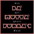 Da' Mutta' Funka's image