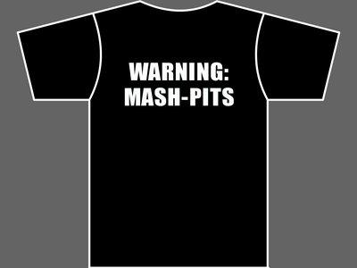 WARNING: MASH-PITS - T-Shirt - Mens (Unisex) / Womens (Ladyfit) - Various Sizes & Colours main photo