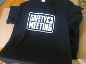 Safety Meeting T-Shirt photo