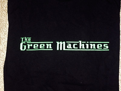 The Green Machines T Shirts main photo