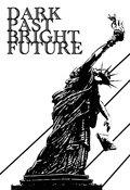 Dark Past Bright Future image