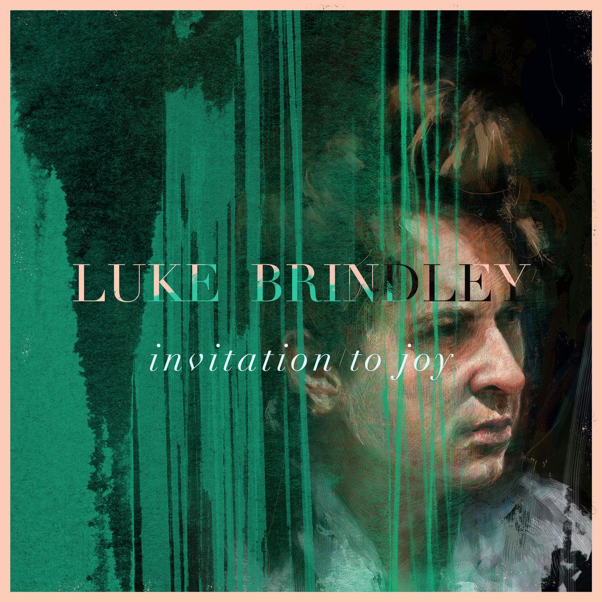 Invitation to joy luke brindley package image stopboris Gallery