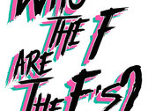 """""""Who the F are The E's?"""" T-shirt + EP Download photo"""