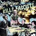 This Comp Kills Fascists image