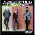 August Is Ours image