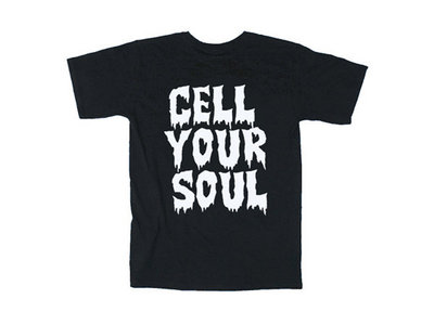 CELL YOUR SOUL T-Shirt main photo