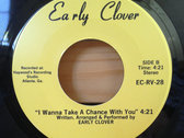 Early Clover - Who Are You / I Wanna Take A Chance With You photo
