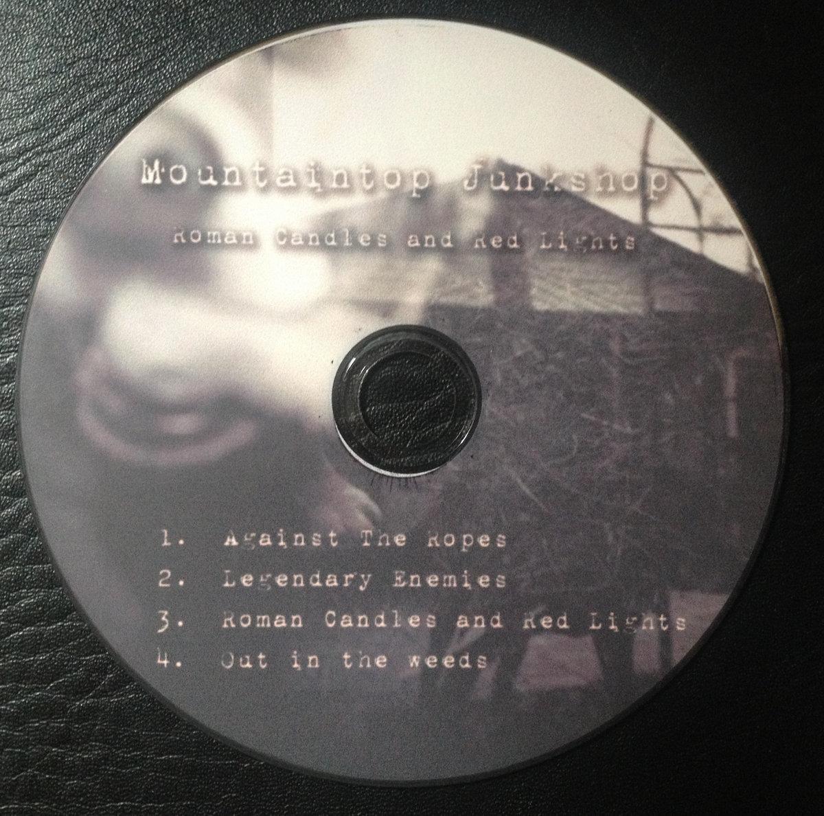 Roman Candles and Red Lights EP | MOUNTAINTOP JUNKSHOP