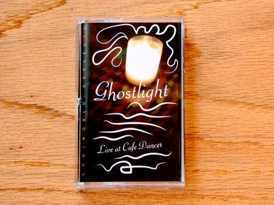 Ghostlight - Live at Cafe Dancer main photo