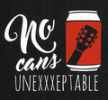 No Cans Unexxxeptable image