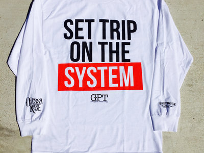 """White Long Sleeve GPT """"Set Trip on The System"""" main photo"""