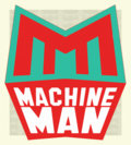 MACHINE MAN image
