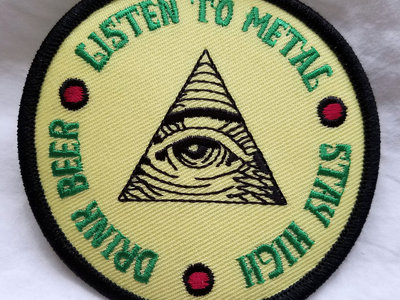 """Listen to Metal * Stay High * Drink Beer -- 3"""" Embroidered Patch main photo"""