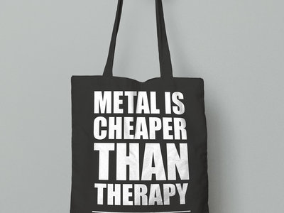 Metal Is Cheaper Than Therapy main photo