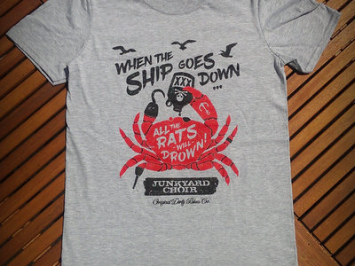 'When the Ship Goes Down' T-Shirt main photo