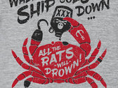 'When the Ship Goes Down' T-Shirt photo