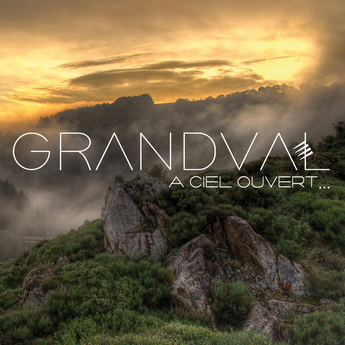 Bildresultat för Grandval A Ciel Ouvert…