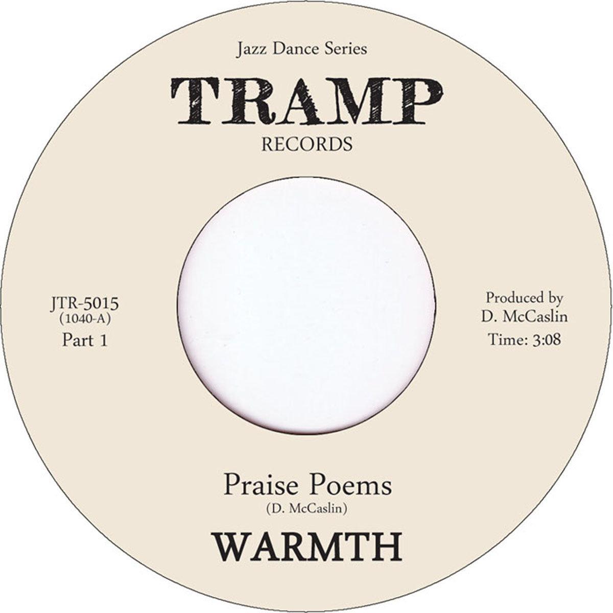 "7"": Warmth - Praise Poems Pt.1/2 (45RPM single)"