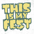 This Is My Fest image