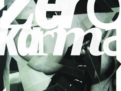 VOLUME II: ZERO KARMA main photo