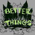 Better Things image