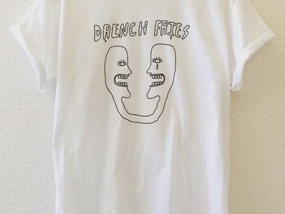 DRENCH FRIES T Shirt main photo