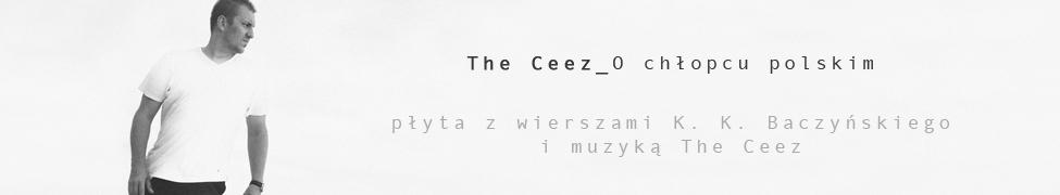 O Chłopcu Polskim The Ceez