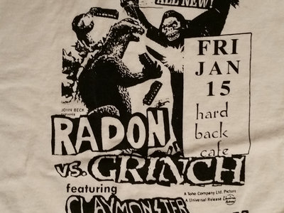 NOT SOLD OUT - to order this shirt go to--> https://grinch-gvl.bandcamp.com/merch - Radon vs Grinch main photo