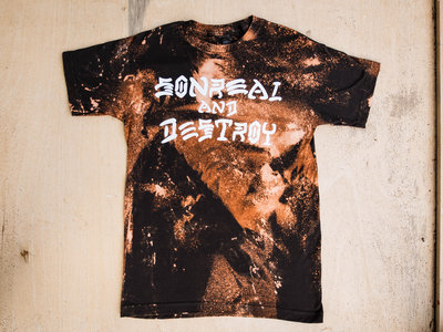 "Custom Bleached ""SonReal & Destroy"" Tee by SONREAL main photo"