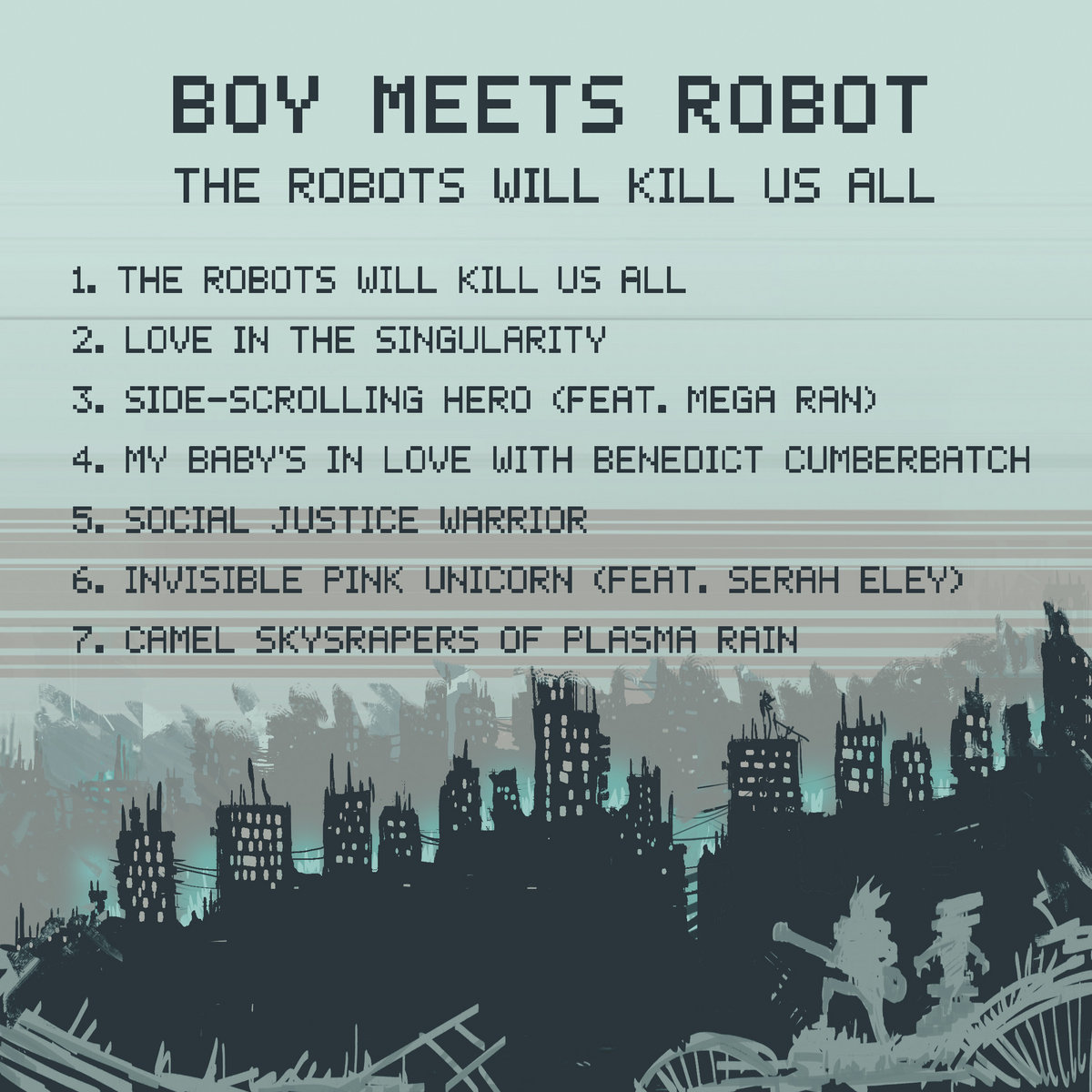 the robots will kill us all album boy meets robot