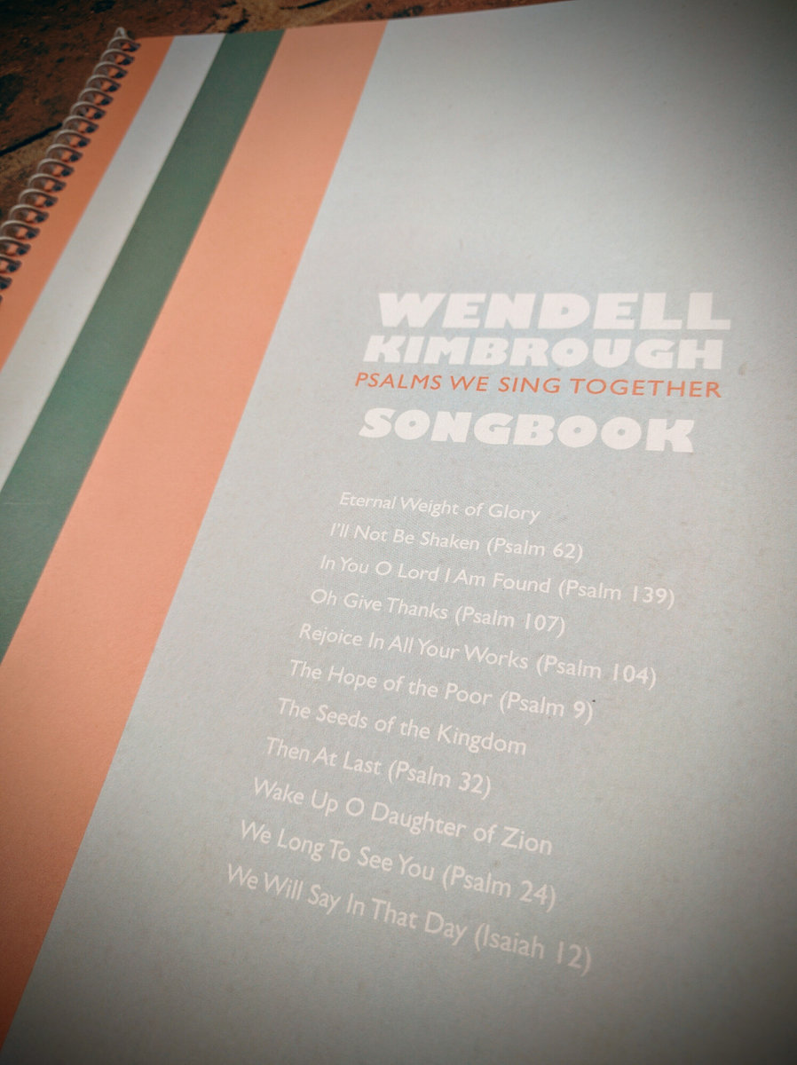 psalms we sing together | wendell kimbrough