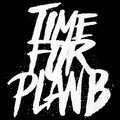 Time for Plan B image