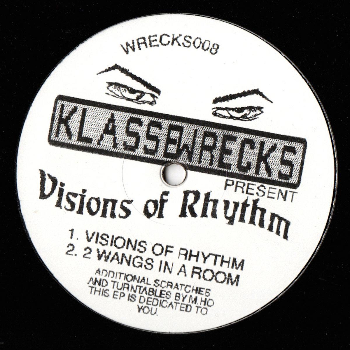 Visions of Rhythm EP | Klasse Wrecks