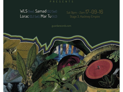 Guarda presents WLS, Samad, Lorac and Mar Tu at Stage 3, London, UK main photo