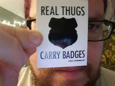 Real Thugs Carry Badges main photo