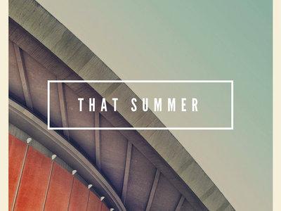 "That Summer - ""Demos"" and Dandelion Shirt main photo"
