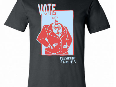 President Snakes T-Shirt! main photo
