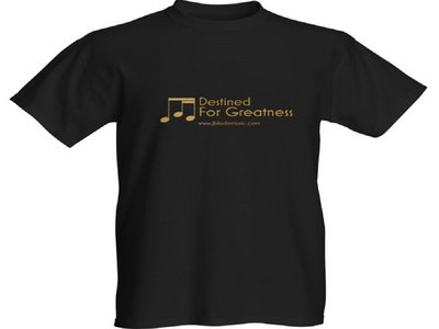 Destined For Greatness T-Shirt main photo
