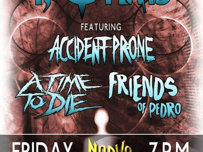 Ticket to A Time to Die show at the Norva on October 21st! With I,Ohms headlining main photo