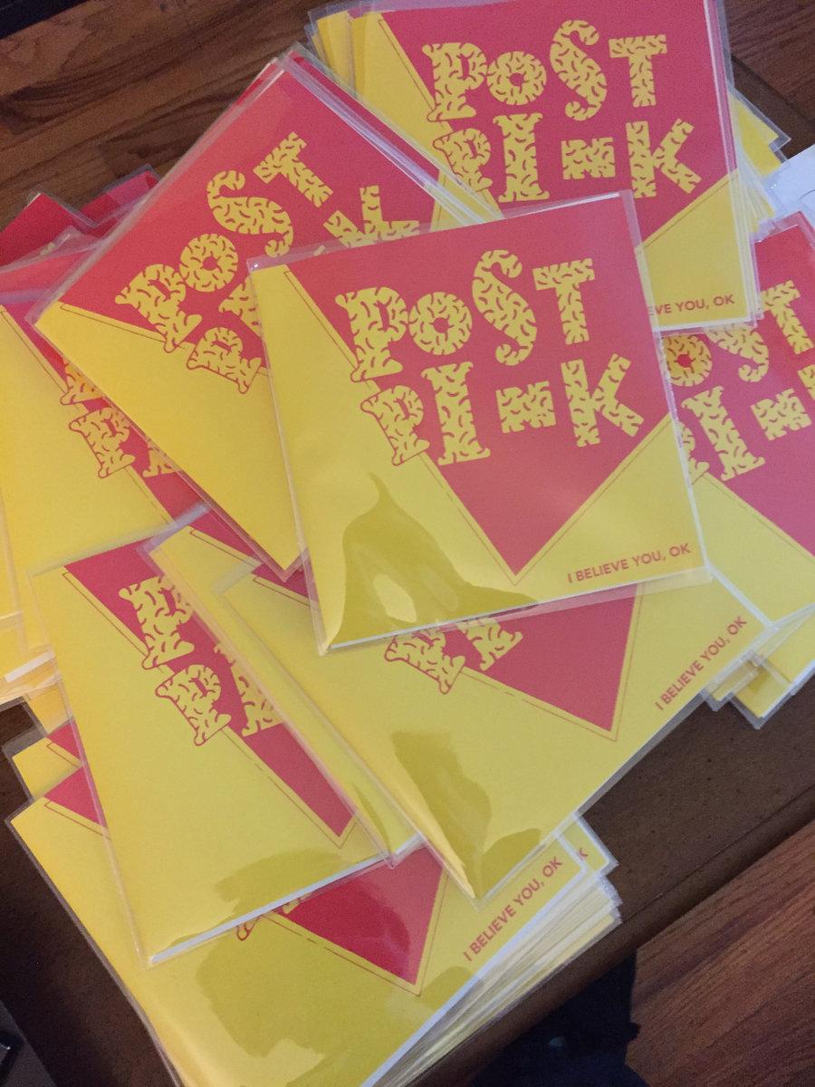 I Believe You, OK   Post Pink