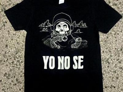 Yo No Se T-Shirt main photo